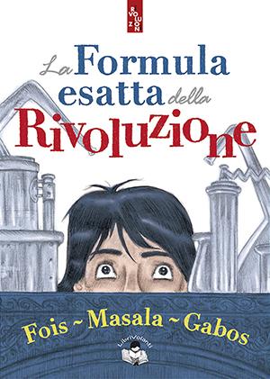 La formula esatta della Rivoluzione